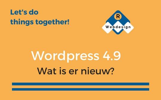 WordPress 4.9. Wat is er nieuw?